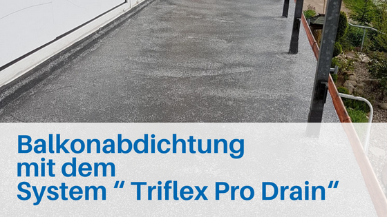 Balkonabdichtung mit Triflex Flüssigkunststoff